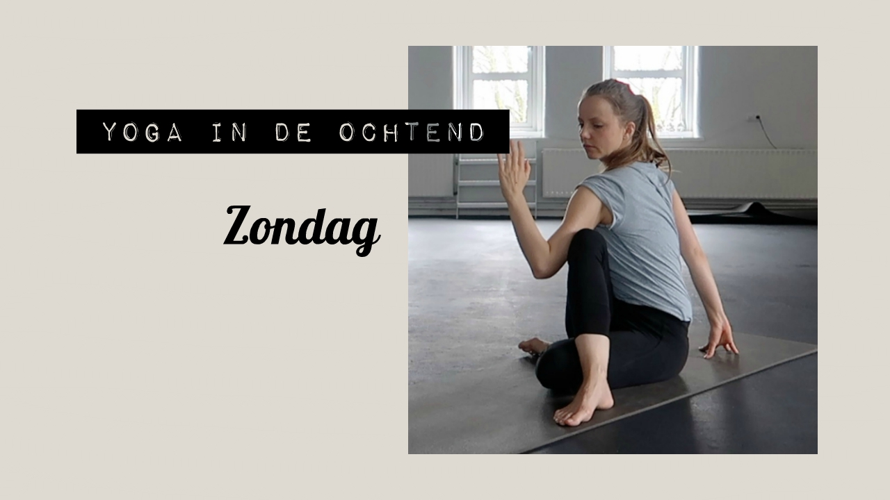 Yoga in de Ochtend: Zondag